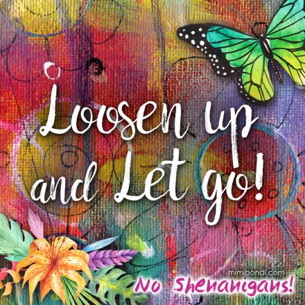 Loosen up & Let go! | Mixed media workshop with Mimi Bondi