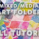 Mixed Media Art Folder Tutorial! (ST73)