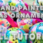 Hand Painted Christmas Ornaments Tutorial (ST76)